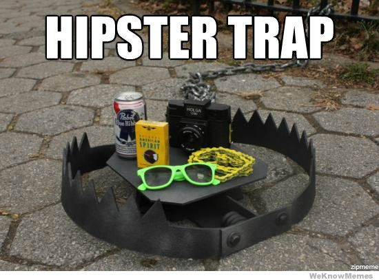 hipster-trap.jpg